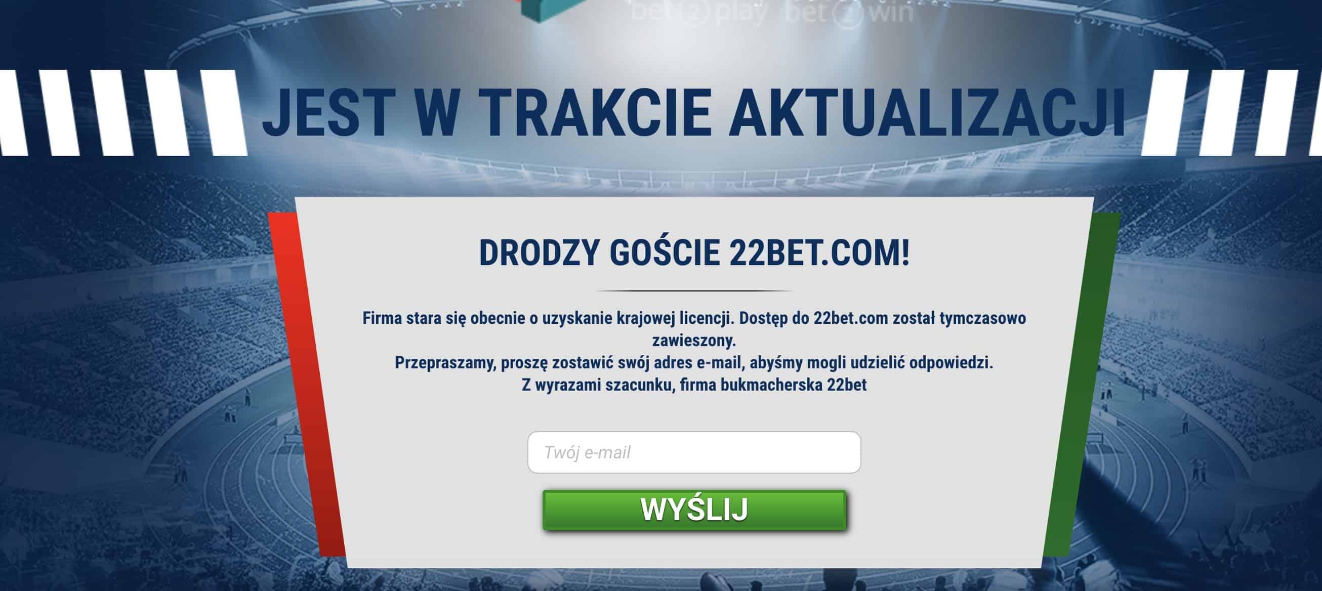 22bet wejdzie do Polski w 2019? Najnowsze informacje