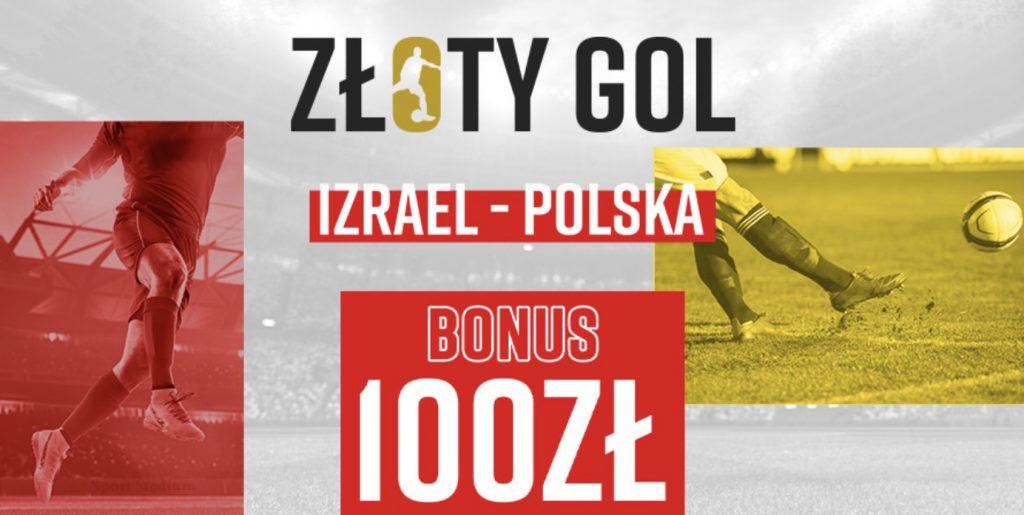100 PLN od Betclic za jedną bramkę w meczu Izrael - Polska!
